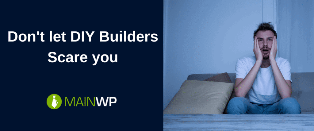 Don't let DIY Builders Scare you