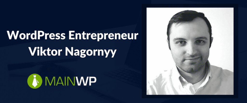 WordPress Entrepreneur Viktor Nagornyy