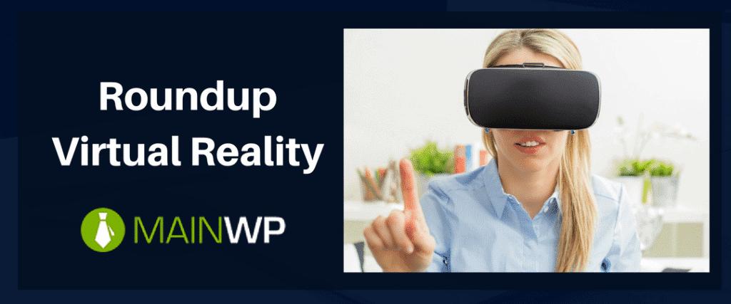 Virtual Reality Roundup
