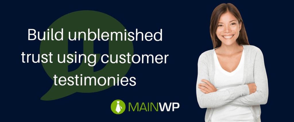 Build unblemished trust using customer testimonies