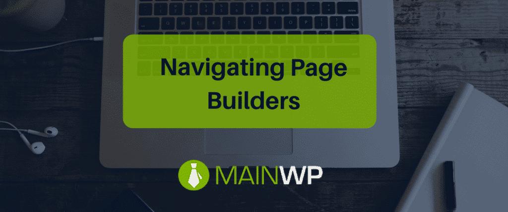 Navigating Page Builders