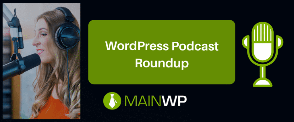 WordPress Podcast Roundup