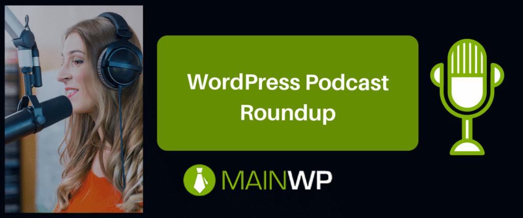 WordPress Podcast Roundup