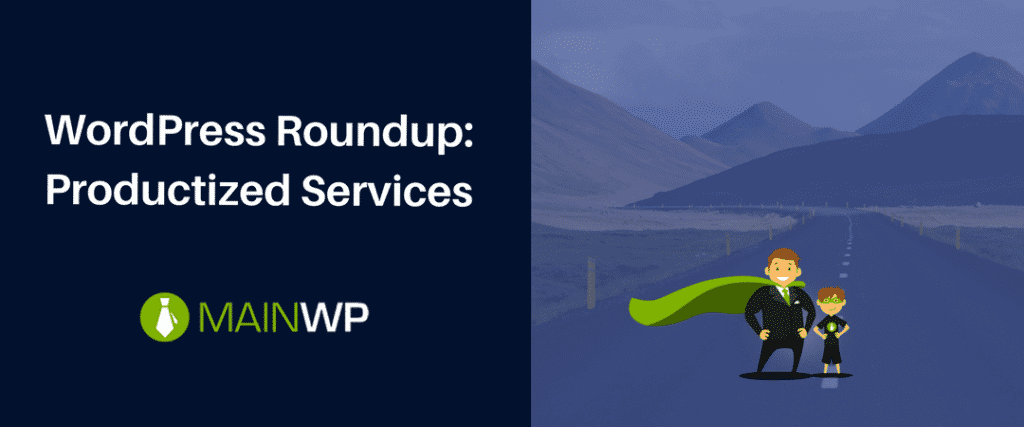 WordPress Roundup- Productized Services