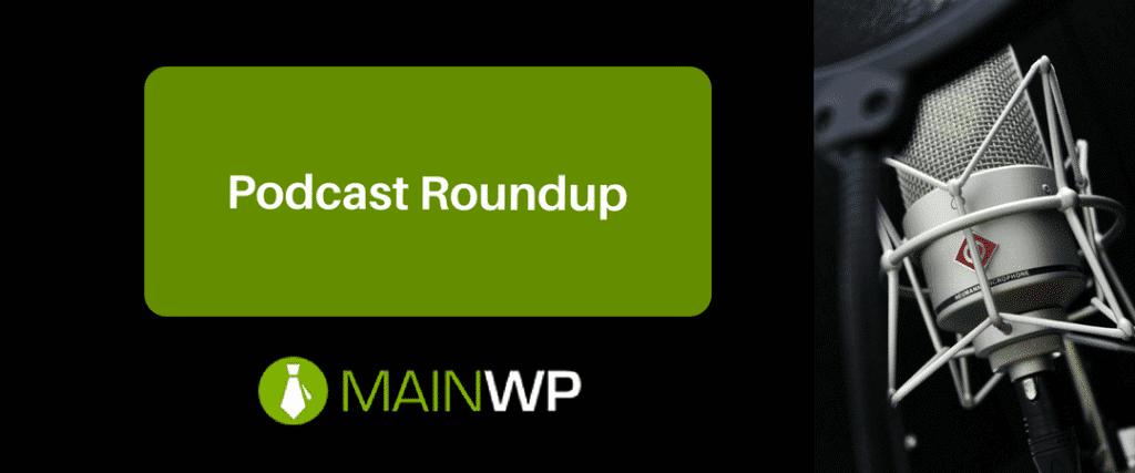 Podcast Roundup