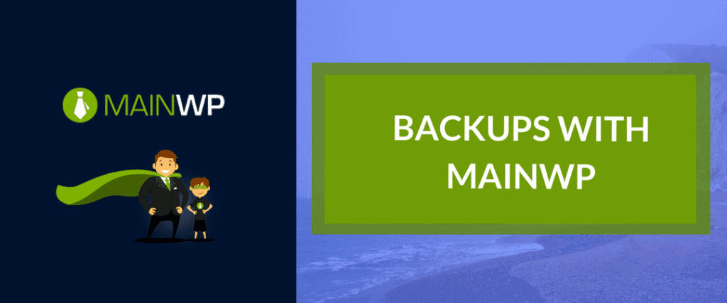 BACKUPS WITH MAINWP