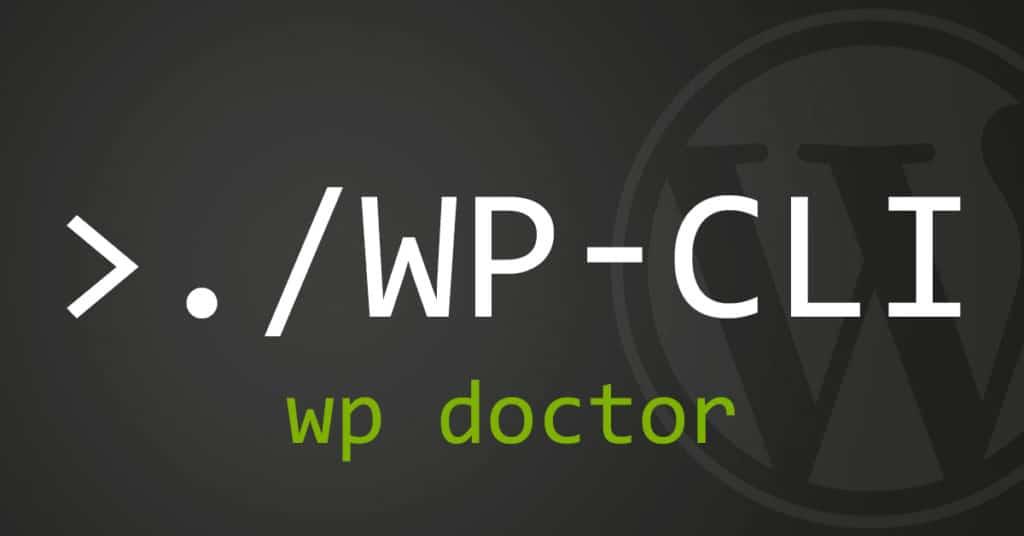 WP-CLI - wp doctor
