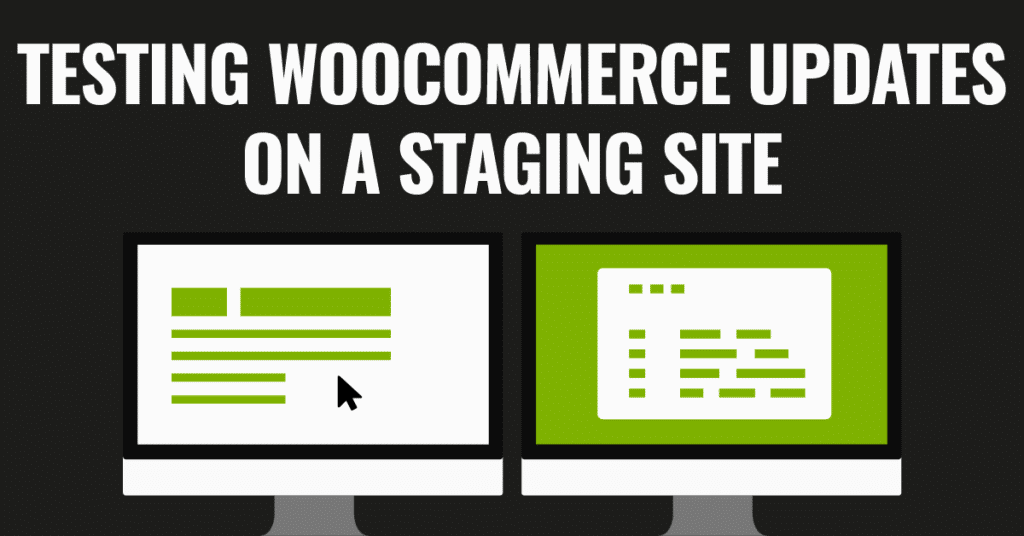 Testing WooCommerce Updates