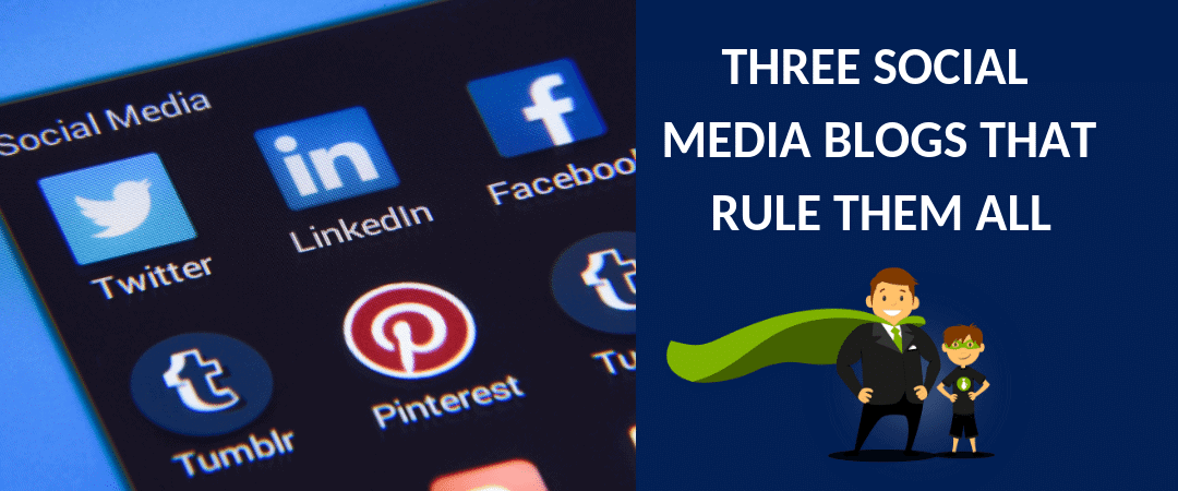 Three social media blogs to rule them all