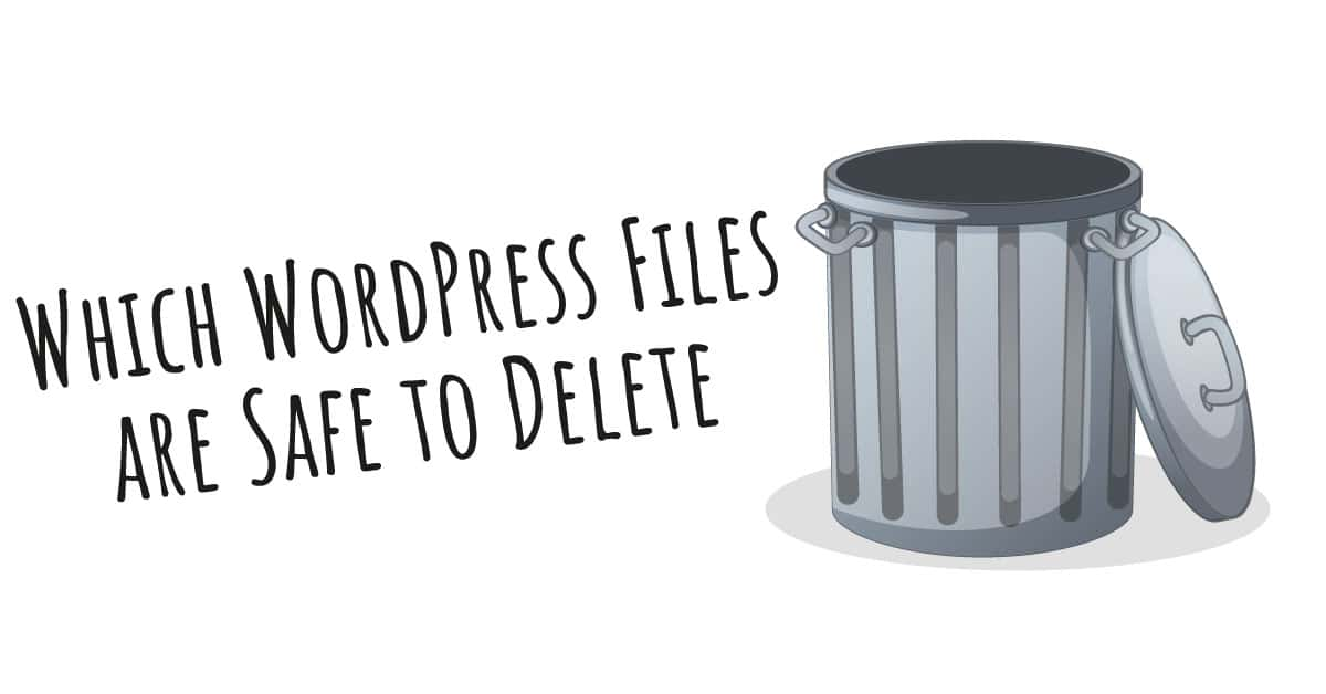 Which WordPress Core Files are Safe to Delete