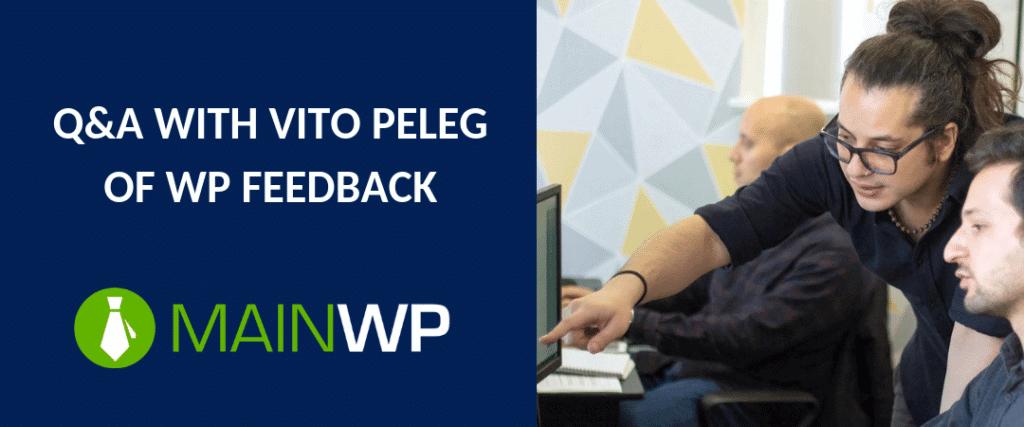 Q&A WITH VITO PELEG OF WP FEEDBACK