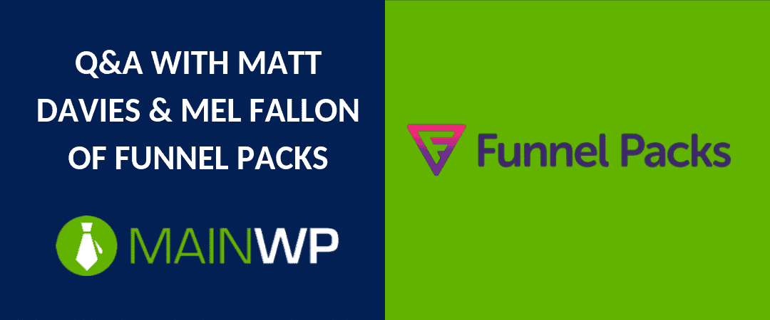 Q&A with Matt Davies & Mel Fallon of Funnel Packs