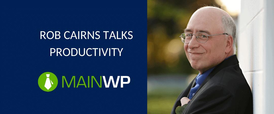 Rob Cairns talks productivity