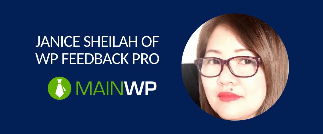 Janice Sheilah of WP FeedBack PRO