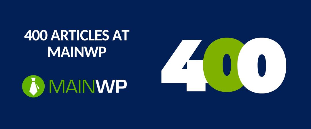 400 articles at MainWP